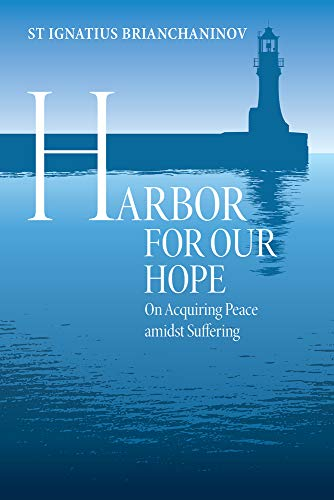 9780884654223: Harbor for Our Hope: On acquiring Peace Amidst Suffering