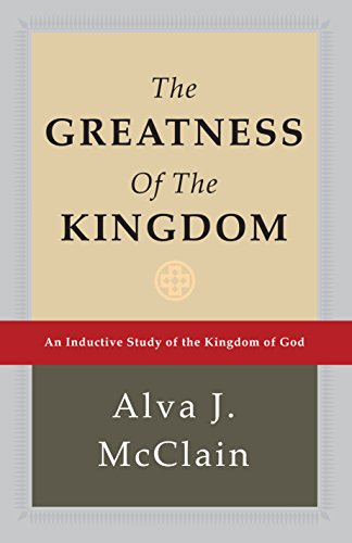 9780884690115: The Greatness of the Kingdom: An Inductive Study of the Kingdom of God