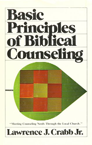9780884691860: Basic Principles of Biblical Counseling