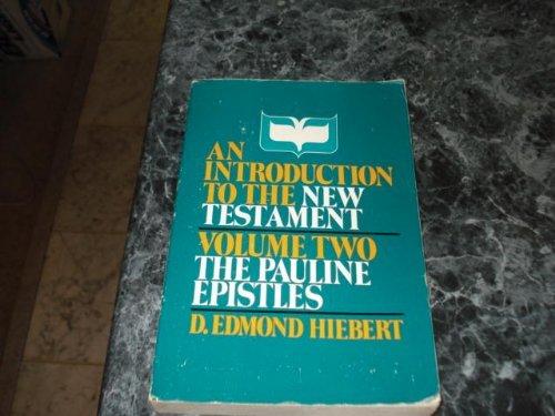 Introduction to the New Testament, Vol. 2: Hiebert, D. Edmond