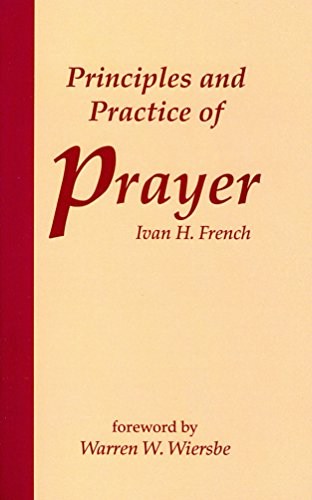 9780884692515: Principles and Practice of Prayer