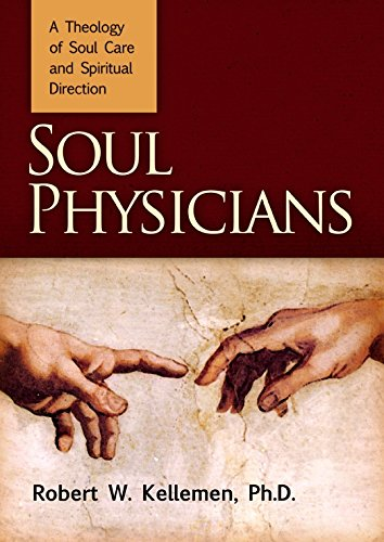 9780884692553: Soul Physicians: A Theology of Soul Care and Spiritual Direction
