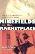 9780884693024: Minefields in the Marketplace: Ethical Issues Christians Face in the World of Business