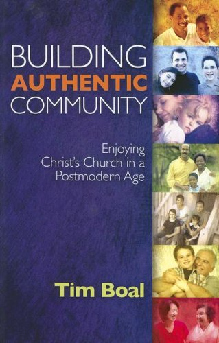 9780884693079: Building Authentic Community: Enjoying Christ's Church in a Postmodern Age