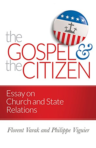 9780884693130: The Gospel and the Citizen: Essay on the Christian and the Church in Politics