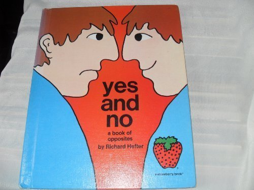 9780884700180: Yes and no: A book of opposites