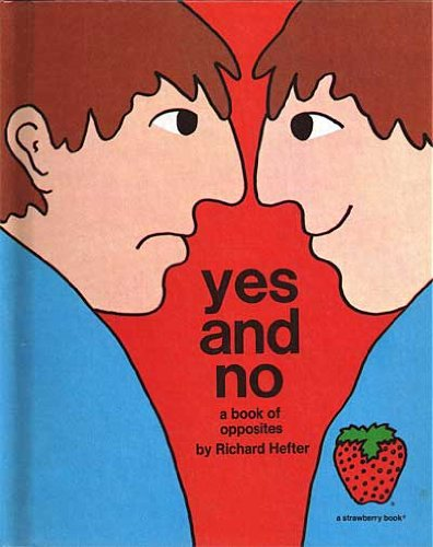 9780884700197: Yes and no: A book of opposites