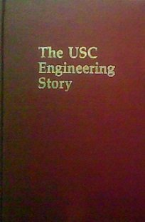 2 books -- The USC Engineering Story + Southern California and Its University: A History of USC, ...