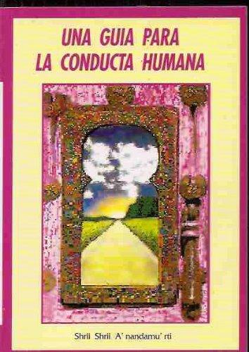 9780884760672: Una Guia Para La Conducta Humana