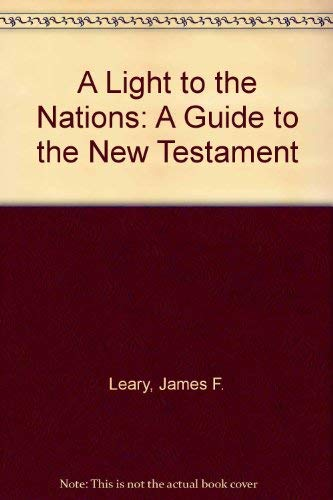 9780884790365: A Light to the Nations: A Guide to the New Testament