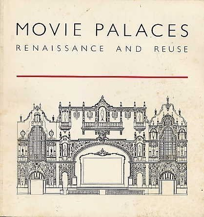Movie Palaces Renaissance and Reuse (9780884812487) by Daniel Friedman