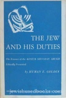 Jew and His Duties: Goldin, Hyman E.