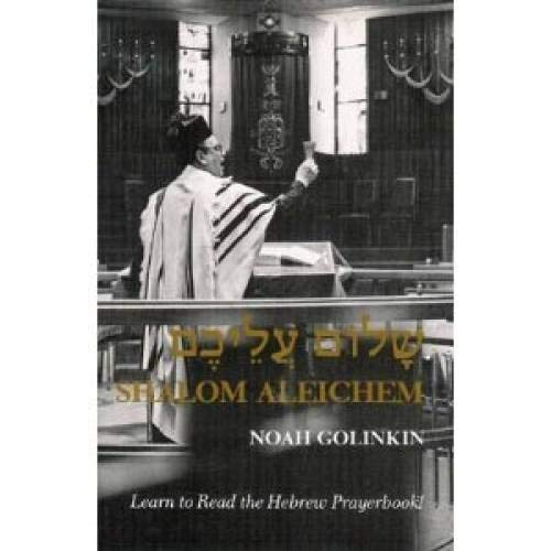 9780884826965: Shalom Aleichem: Learn to Read the Hebrew Prayerbook (English and Hebrew Edition)