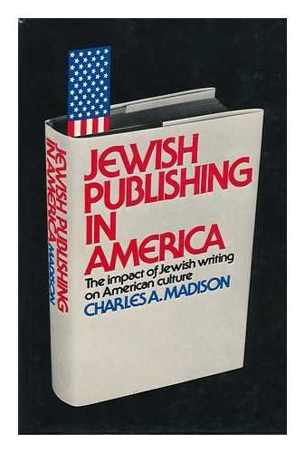 9780884829027: Jewish Publishing in America: The Impact of Jewish Writing on American Culture