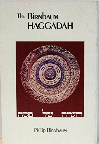9780884829126: The Birnbaum Haggadah (English and Hebrew Edition)