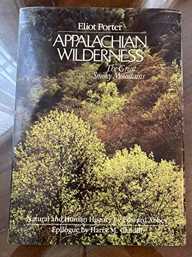 Appalachian Wilderness: The Great Smoky Mountains (0884860124) by Abbey, Edward