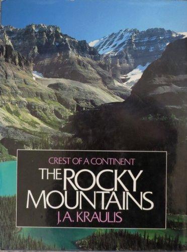 Rocky Mountains: Kraulis, J. A.