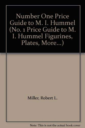 9780884860686: Number One Price Guide to M. I. Hummel (No. 1 Price Guide to M. I. Hummel Figurines, Plates, More...)