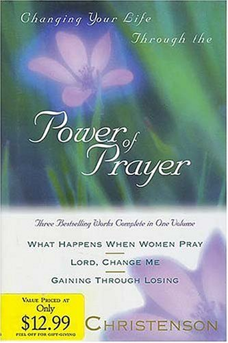 9780884860815: Changing Your Life Through the Power of Prayer