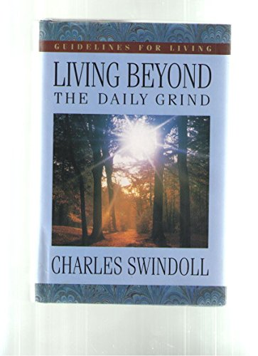 9780884860952: Living Beyond the Daily Grind (Book I): Reflections on the Songs and Sayings in Scripture