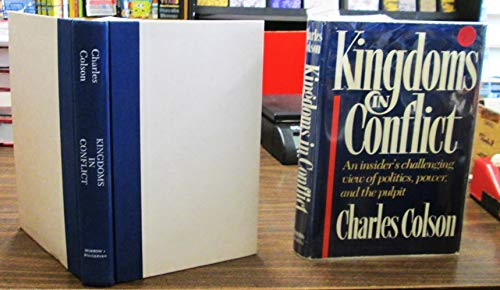 The Collected Works of Charles Colson: Loving God : Kingdoms in Conflict (9780884861218) by Charles Colson