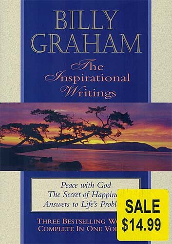 Billy Graham, the Inspirational Writings: Peace with: Graham, Billy