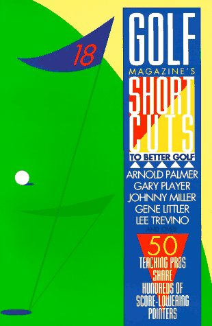 9780884861430: Golf Magazine's Shortcuts to Better Golf