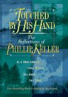 9780884861560: Touched by His Hand: The Reflections of Phillip Keller