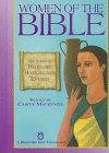 Women of the Bible: The Stories of: Carine MacKenzie