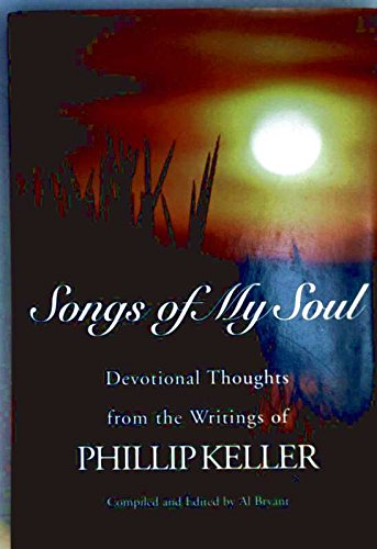 9780884862260: Songs of My Soul: Devotional Thoughts from the Writings of Phillip Keller