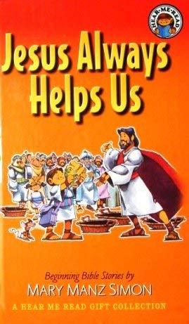 Jesus Always Helps Us: Beginning Bible Stories: Mary Manz Simon