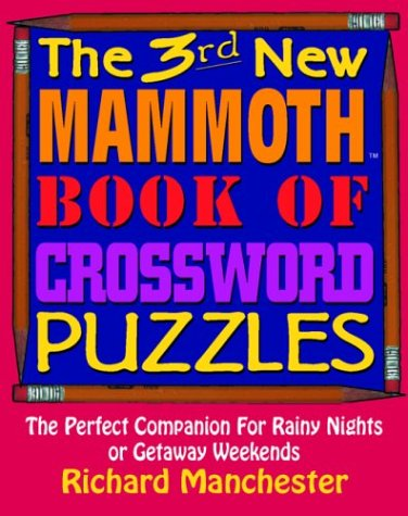 9780884863212: The 3rd New Mammoth Book of Crossword Puzzles: The Perfect Companion for Rainy Nights or Getaway Weekends