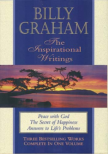 Billy Graham: The Inspirational Writings (0884863573) by Graham, Billy