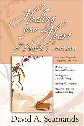 9780884863632: Healing Your Heart of Painful Emotions