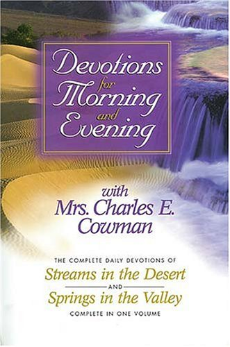 9780884863700: Devotions for Morning and Evening with Mrs. Charles E. Cowman