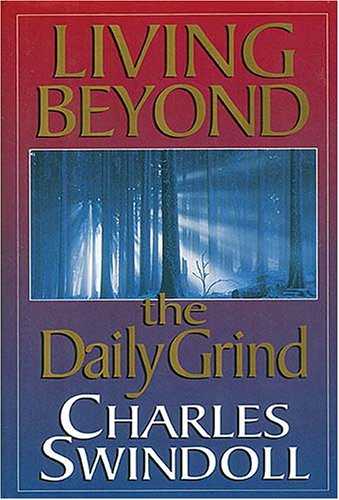 9780884863724: Living Beyond the Daily Grind