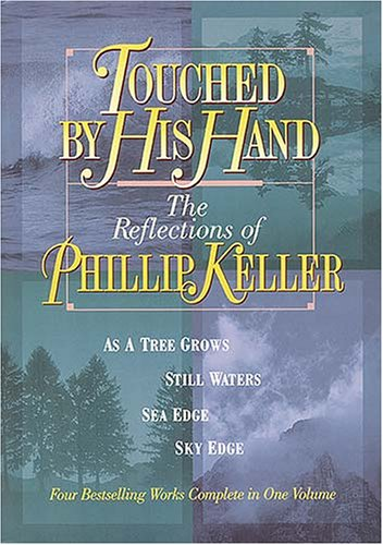 9780884863731: Touched by His Hand: The Reflections of Phillip Keller