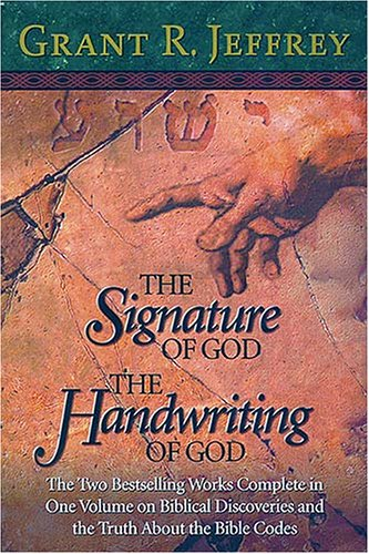 The Signature of God/The Handwriting of God (0884863778) by Jeffrey, Grant R.