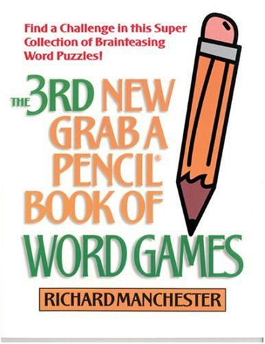 3rd New Grab A Pencil Book of Word Games: Manchester, Richard