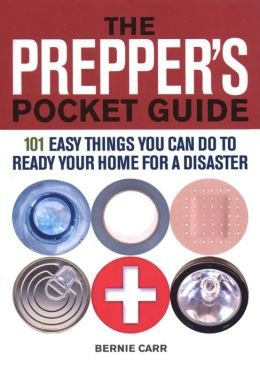 9780884865063: The Prepper's Pocket Guide: 101 Easy Things You Can Do to Ready Your Home for a Disaster