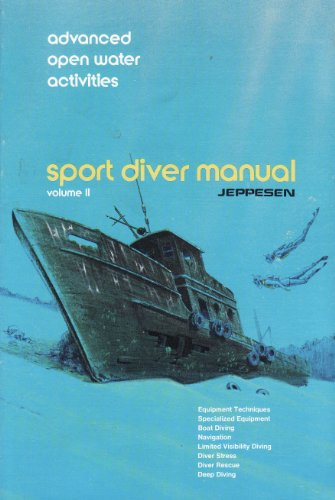9780884870548: Sport Diver Manual Vol. 2 By Jeppesen (Sport Diving Manual, Volume #2 advanced)