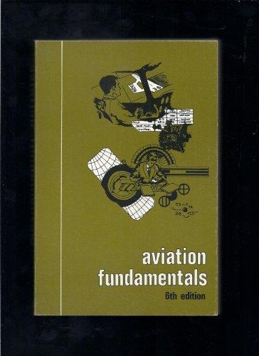 9780884870753: Aviation Fundamentals 6th Edition