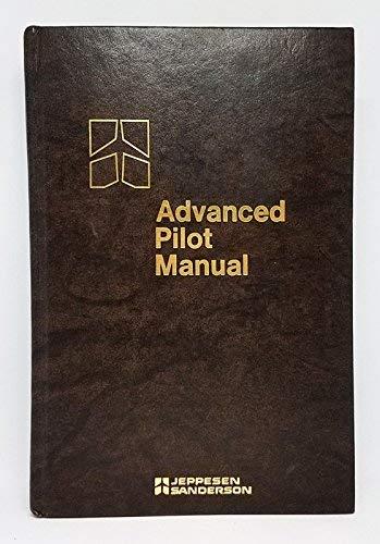 9780884870913: Advanced Pilot Manual