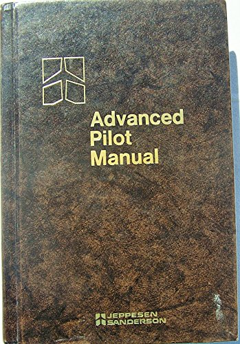 9780884871019: Advanced Pilot Manual