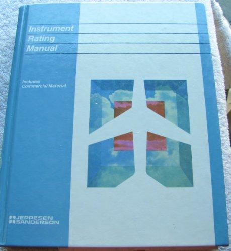 Instrument Rating Manual: Jeppesen Sanderson Training