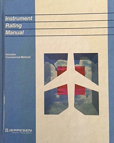 instrument rating manual jeppesen sanderson training products by rh abebooks com jeppesen instrument commercial manual pdf jeppesen instrument commercial manual ebook