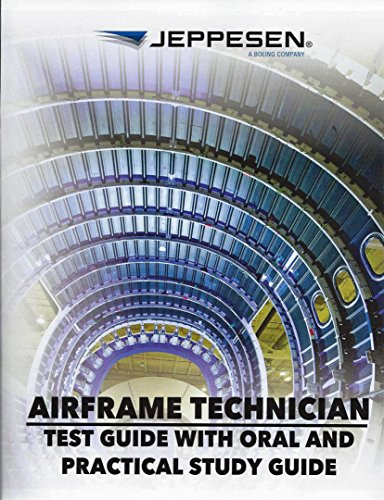 9780884871934: Airframe Technician: Test Guide with Oral and Practical Study Guide