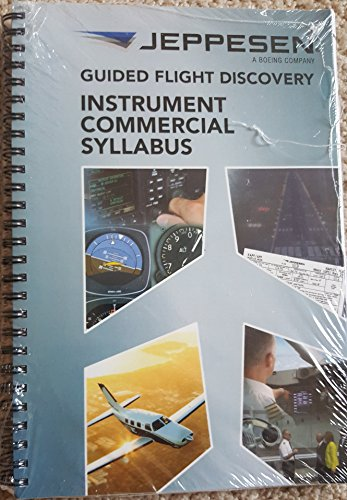 Instrument Commercial Syllabus (Guided Flight Discovery): Jeppesen Sanderson Training
