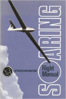9780884872993: Soaring: Private and Commercial Flight Manual