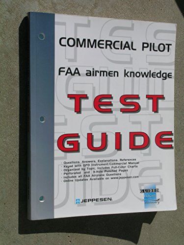 Commercial Pilot Airmen Knowledge Test Guide: Jeppesen Sanderson, Inc.